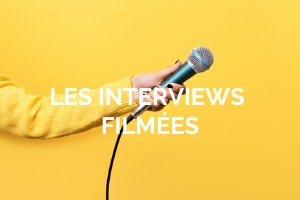 Interviews filmées management de l'expo virtuelle